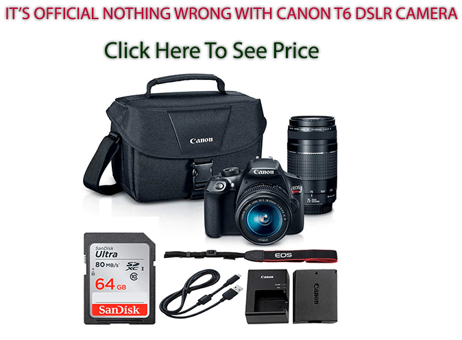 Canon EOS Rebel T6 DSLR Camera Bundle 2 lens Kit+18MP+Wi-Fi with EF-S 18-55mm +75-300mm